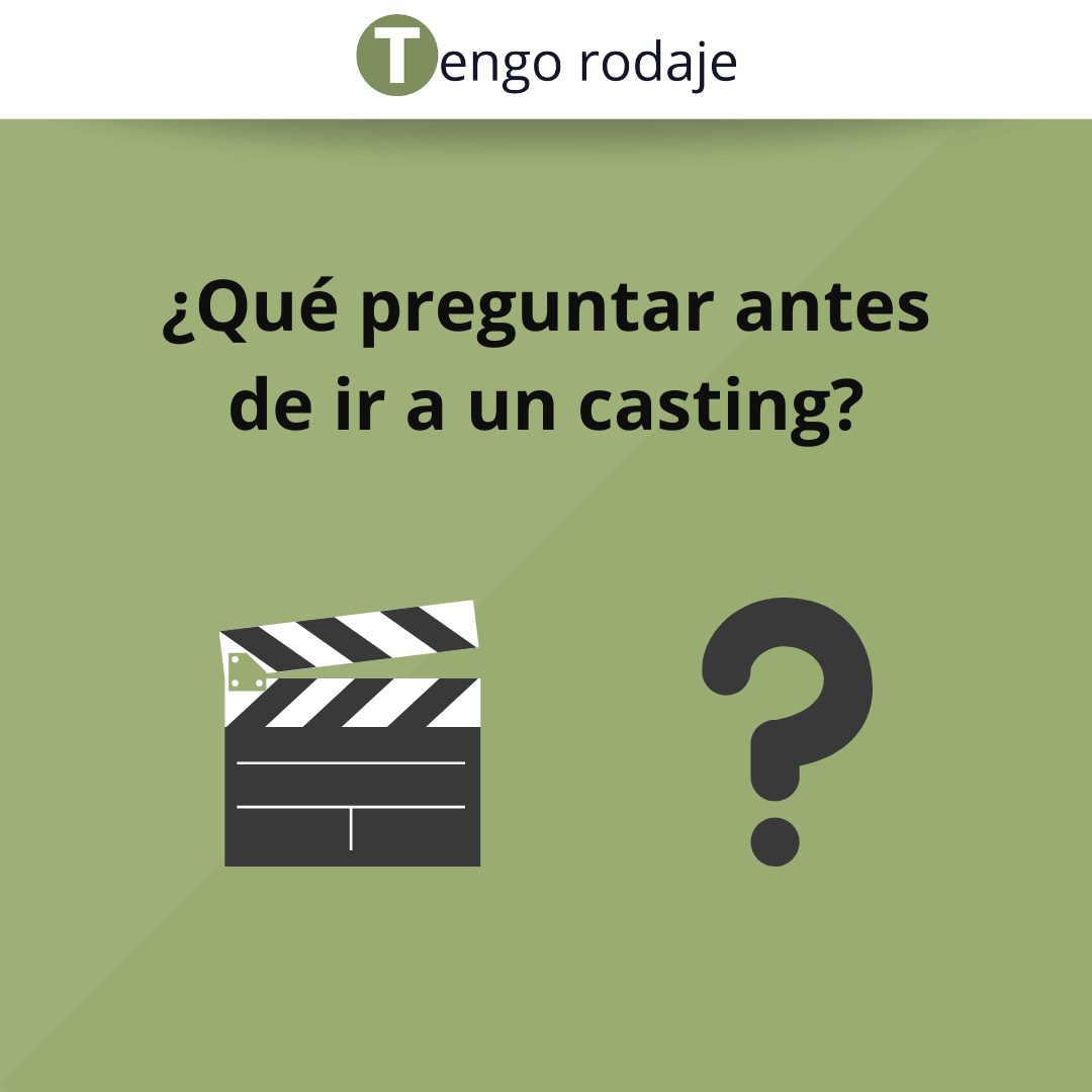 ¿Qué preguntar antes de ir a un casting? Flyer